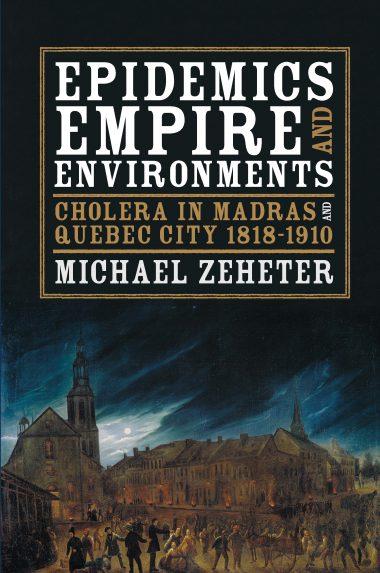 Epidemics, Empire, and Environments