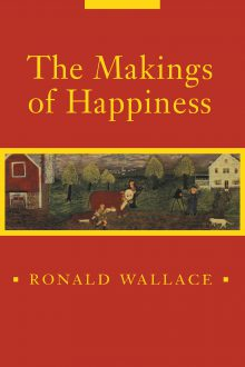 The Makings of Happiness