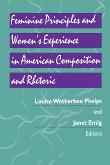 Feminine Principles & Women's Experience in American Composition & Rhetoric
