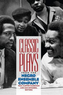 Classic Plays from the Negro Ensemble Company