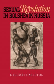 Sexual Revolution in Bolshevik Russia
