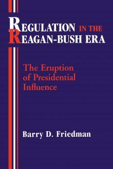 Regulation in the Reagan-Bush Era