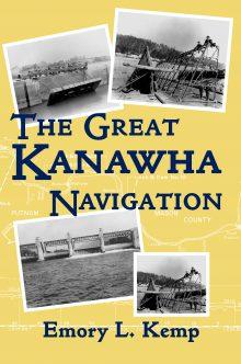 The Great Kanawha Navigation