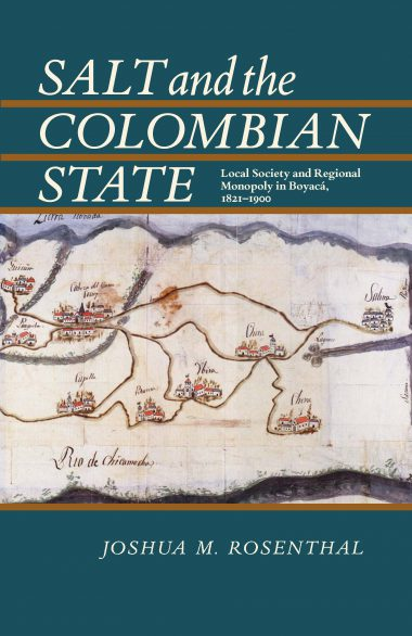Salt and the Colombian State