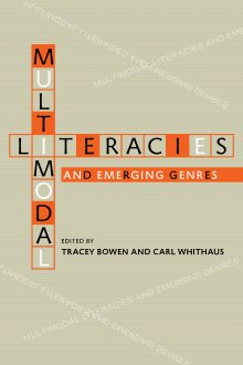 Multimodal Literacies and Emerging Genres