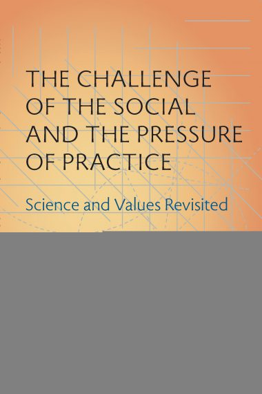 The Challenge of the Social and the Pressure of Practice