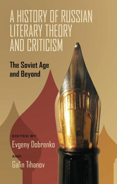 A History of Russian Literary Theory and Criticism