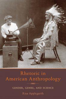 Rhetoric in American Anthropology