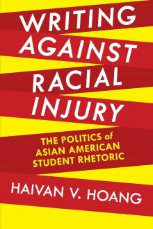 Writing against Racial Injury