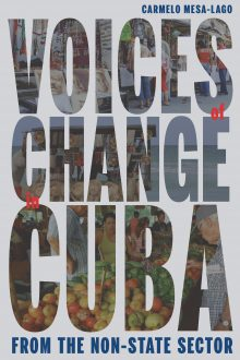 Voices of Change in Cuba from the Non-State Sector