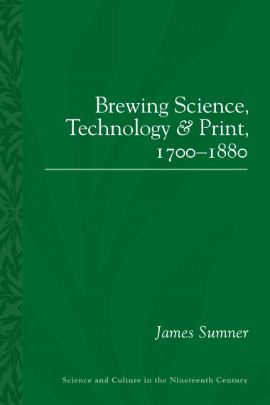 Brewing Science, Technology and Print, 1700-1880