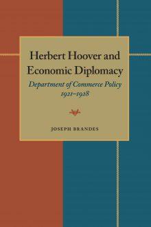 Herbert Hoover and Economic Diplomacy