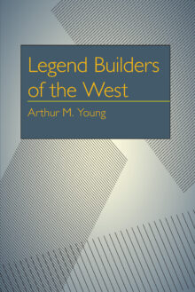 Legend Builders of the West