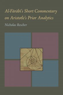 Al-Farabi's Short Commentary on Aristotle's Prior Analytics