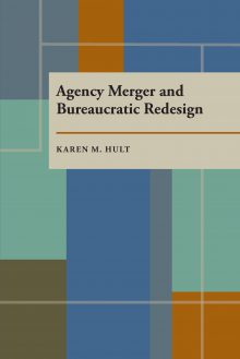 Agency Merger and Bureaucratic Redesign