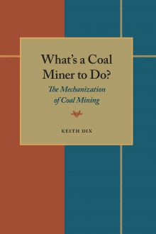What's a Coal Miner to Do?