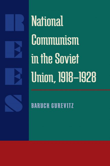 National Communism in the Soviet Union, 1918-28