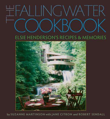 The Fallingwater Cookbook