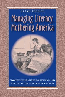 Managing Literacy, Mothering America