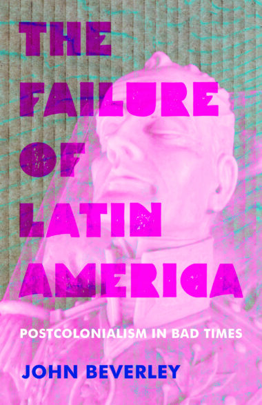 The Failure of Latin America