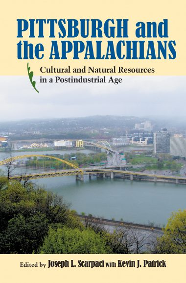Pittsburgh and the Appalachians