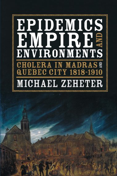 Epidemics, Empire, and Environments