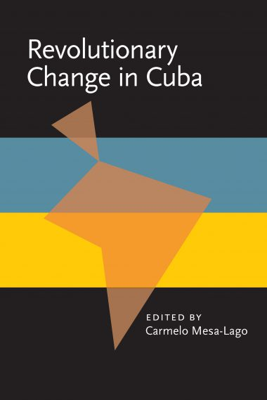 Revolutionary Change in Cuba