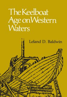 The Keelboat Age on Western Waters
