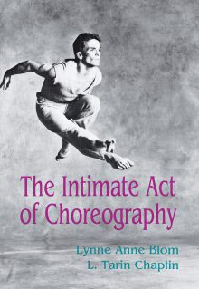 The Intimate Act Of Choreography
