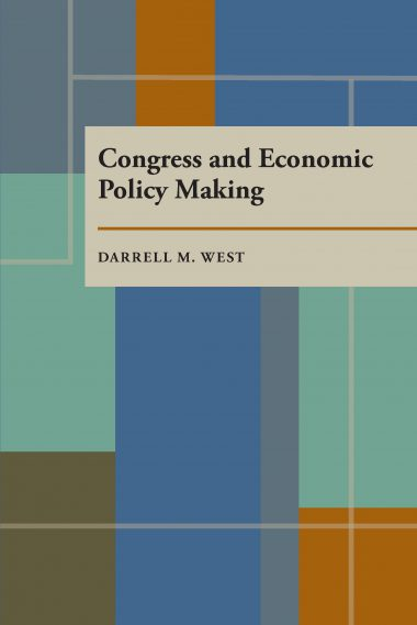 Congress and Economic Policy Making