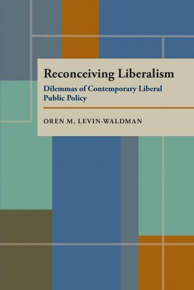 Reconceiving Liberalism
