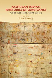 American Indian Rhetorics of Survivance