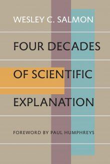 Four Decades of Scientific Explanation
