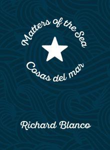Matters of the Sea / Cosas del mar