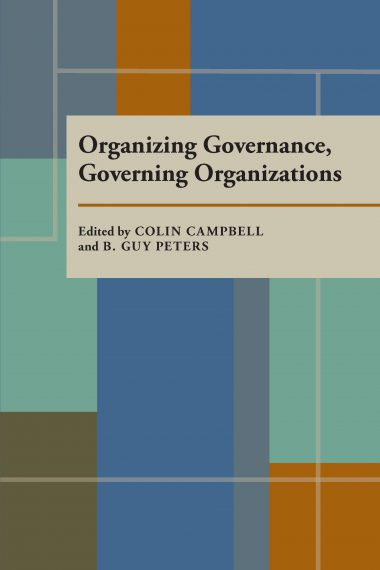 Organizing Governance, Governing Organizations