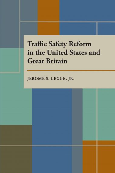 Traffic Safety Reform in the United States and Great Britain