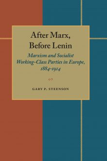 After Marx, Before Lenin