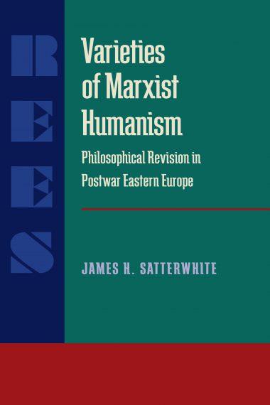 Varieties of Marxist Humanism