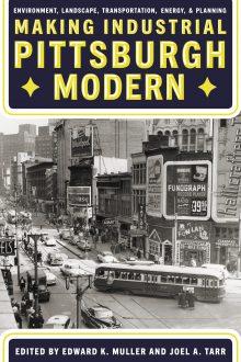 Making Industrial Pittsburgh Modern