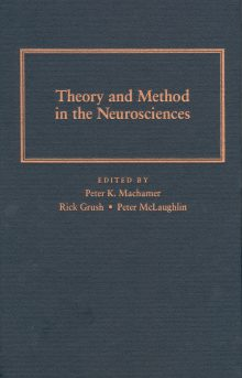 Theory and Method In The Neurosciences