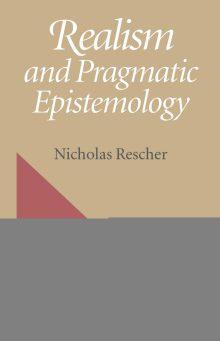 Realism And Pragmatic Epistemology