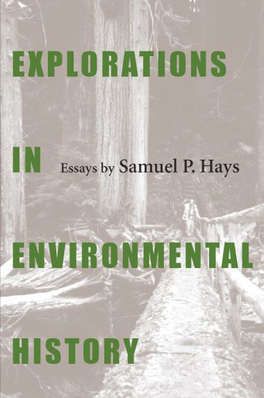 Explorations In Environmental History