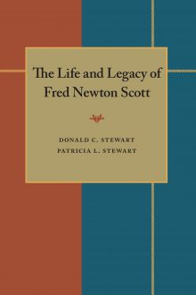 The Life and Legacy of Fred Newton Scott