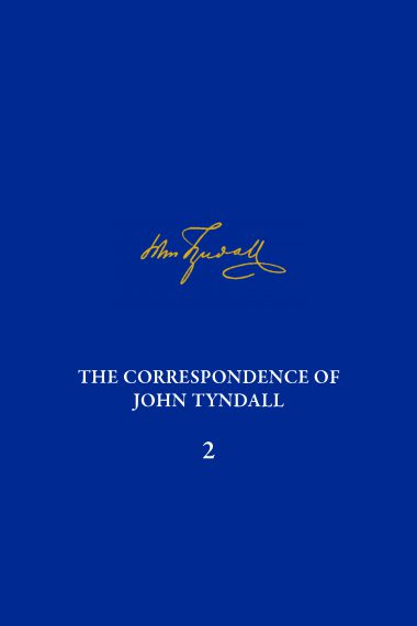 The Correspondence of John Tyndall, Volume 2