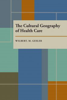 The Cultural Geography of Health Care