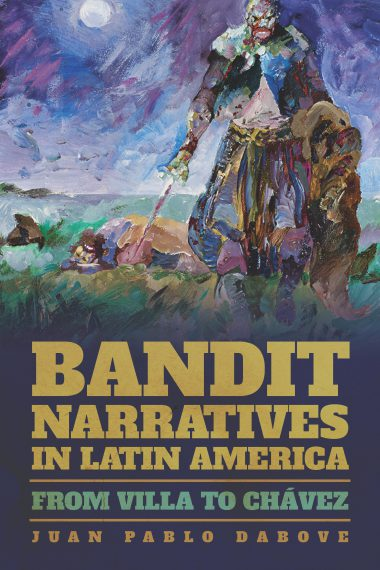 Bandit Narratives in Latin America