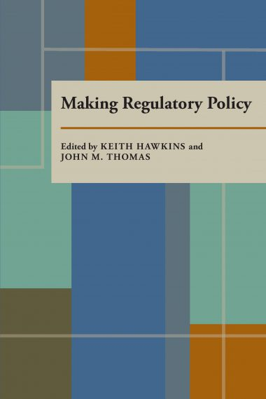 Making Regulatory Policy