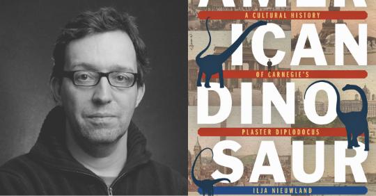 Q&A with <i>American Dinosaur Abroad</i> author Ilja Nieuwland