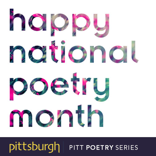 National Poetry Month University of Pittsburgh Press