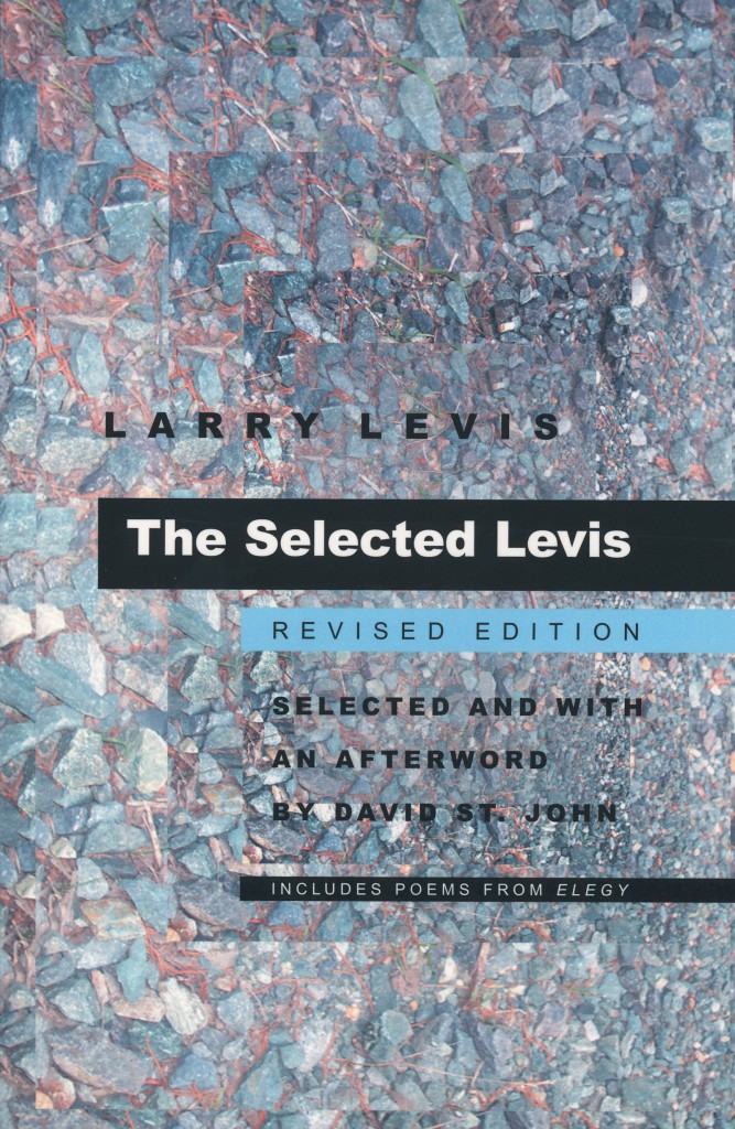 Larry Levis The Selected Levis